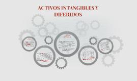 ACTIVOS INTANGIBLES Y DIFERIDOS