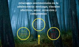relaciones sentimentales en la adolescencia: noviazgo, víncu