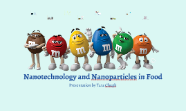 Nanotechnology and Nanoparticles in Food