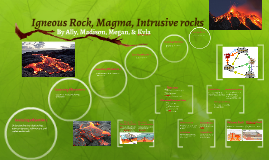 Igneous Rock, Magma, Intrusive rocks