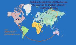 Building Bridges Across the Border