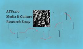 ATS1279 Media & Culture Research Essay