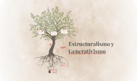 Estructuralismo y Generativismo