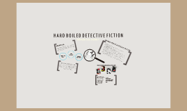 Hard Boiled Detective Fiction