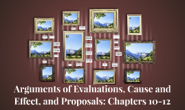 Arguments of Evaluations, Cause and Effect, and Proposals: C