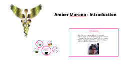 Amber Marona, an introduction