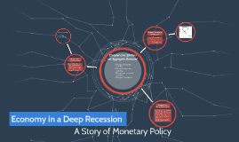Economy in a Deep Recession