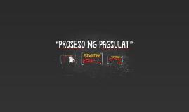 """""""PROSESO NG PAGSULAT"""""""