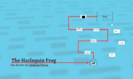 The Harlequin Frog