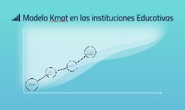 Modelo Kmat en las instituciones Educativa