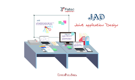 JAD (Joint Application Design) - Engenharia de Software II