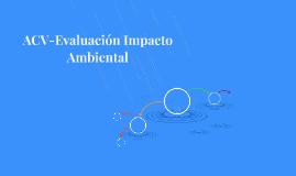 ACV-Evaluación Impacto Ambiental