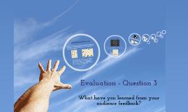 Evaluation - Question 3