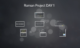 Roman Project DAY 1