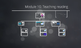 Module 10: Teaching reading