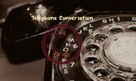 Copy of Telephone Conversation