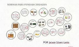NORMAS PARA FUNDAR CIUDADES