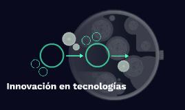 Innovación en tecnologías