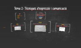 Tema 2: Tècniques d'expressió i comunicació 2n ESO