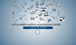 LITTLE MERRY HEARTS MONTESSORI CENTER