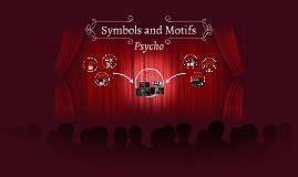 Symbols and Motifs  Psycho
