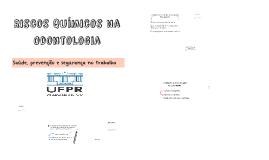 Copy of Riscos Quimicos na Odontologia