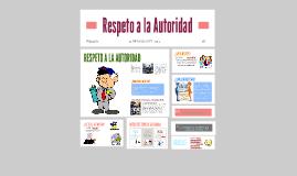 Copy of Respeto a la Autoridad