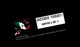C3, S3: Mexico Today (5 Themes)