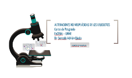 Curso alteraciones no neoplasicas de los leucocitos