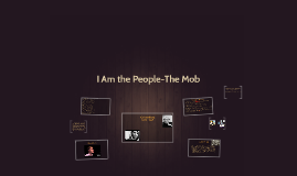 I Am the People-The Mob
