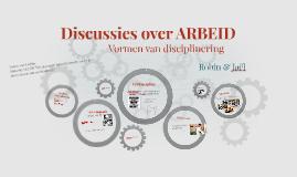 Discussies over ARBEID