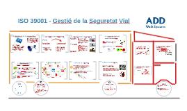 Jornada ACCS - ISO 39001 Gestió de la Seguretat Vial