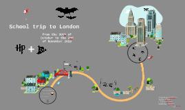 School trip to London