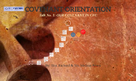 Copy of COVENANT ORIENTATION - TALK # 1