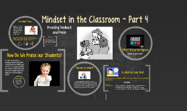 Mindset in the Classroom - Part 4