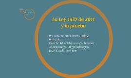 La Ley 1437 de 2011  y la prueba