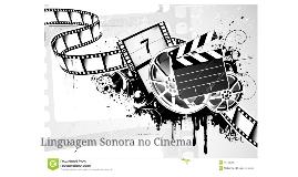 Linguagem Sonora no Cinema