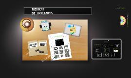 Tecnicas de Implantes