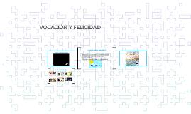 VOCACION Y FELICIDAD 11B