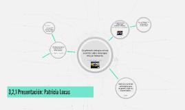 3,2,1 Presentación: Patricia Lucas