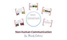 Copy of Non human communication.