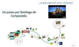 Un paseo por Santiago de Compostela.