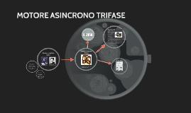 MOTORE ASINCRONO TRIFASE -Covelli