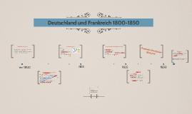 Deutschland und Frankreich 1800-1850