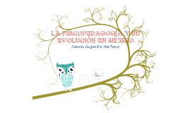 El psicopedagogo y su evolución en México