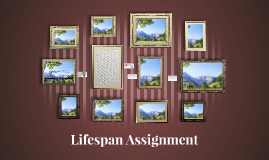 Lifespan Assignment