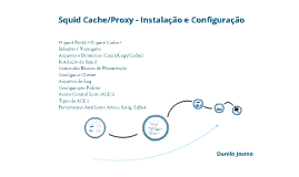 Copy of Squid Cache/Proxy - Aula 1