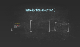 Introduction about me :)