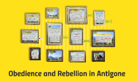 Copy of Obedience and Rebellion in Antigone