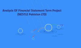 Analysis OF Financial Statement Term Project (NESTLE Pakista